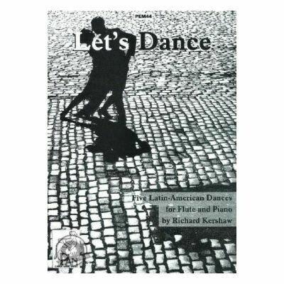 Let's Dance: Five Latin-American Dances for Flute