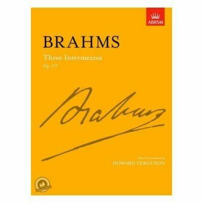 Brahms: Three Intermezzos, Op. 117
