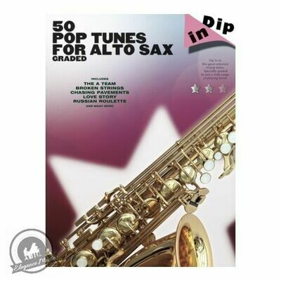 Dip In 50 Pop Tunes for Alto Sax