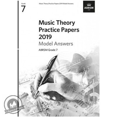 ABRSM Music Theory Practice Papers 2019 Model Answers: Grade 7