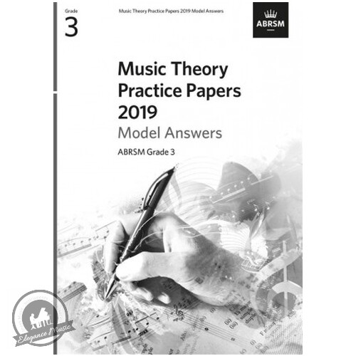 ABRSM Music Theory Practice Papers 2019 Model Answers: Grade 3