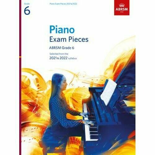 ABRSM Piano Exam Pieces 2021 and 2022 - Grade 6 (Book Only)