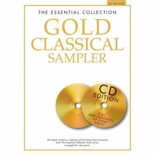 The Essential Collection: Gold Classical Sampler (CD Edition)