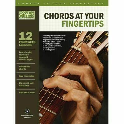 Chords at Your Fingertips - Acoustic Guitar Private Lessons Series