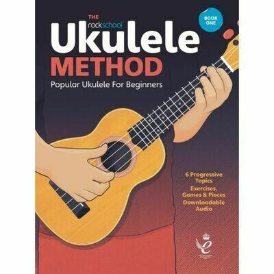 Rockschool Ukulele Method Book 1 (With Online Audio)