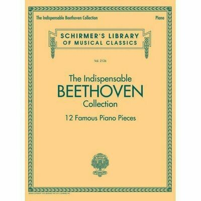 The Indispensable Beethoven Collection – 12 Famous Piano Pieces