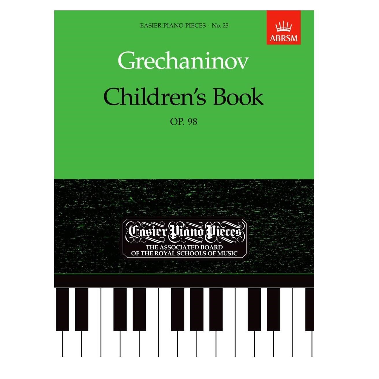 Alexander T. Gretchaninov: Children's Book Op. 98