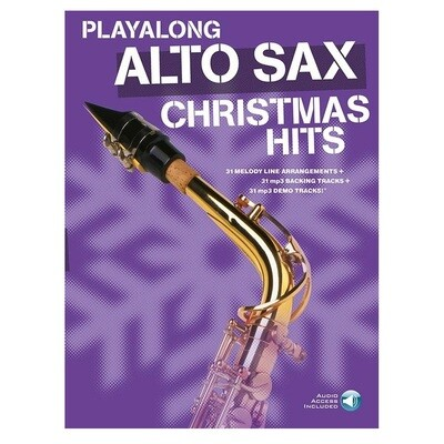 Playalong Alto Sax Christmas Hits (with Online Audio)