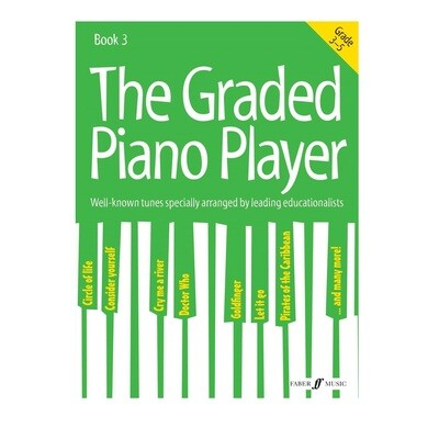 Graded Piano Player, The: Grades 3-5