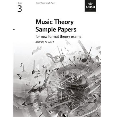 Music Theory Sample Papers (new 2020 format) - Grade 3