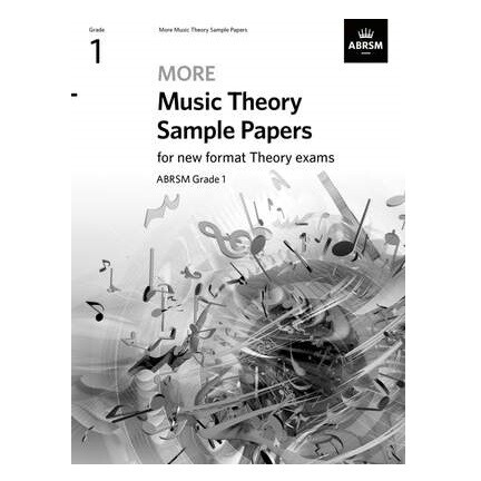 ABRSM More Music Theory Sample Papers (new 2020 format) - Grade 1