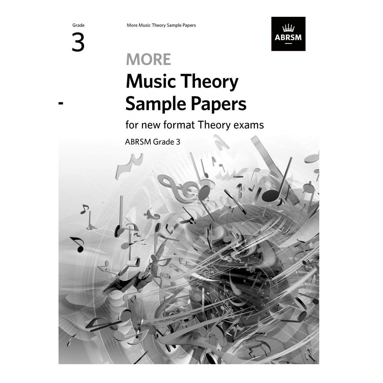 ABRSM More Music Theory Sample Papers (new 2020 format) - Grade 3