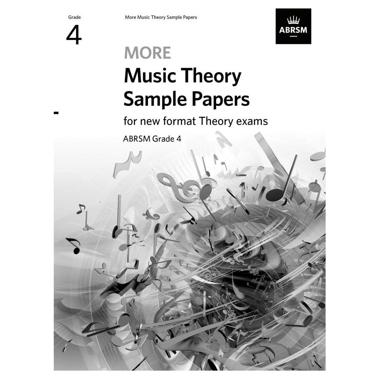 ABRSM More Music Theory Sample Papers (new 2020 format) - Grade 4