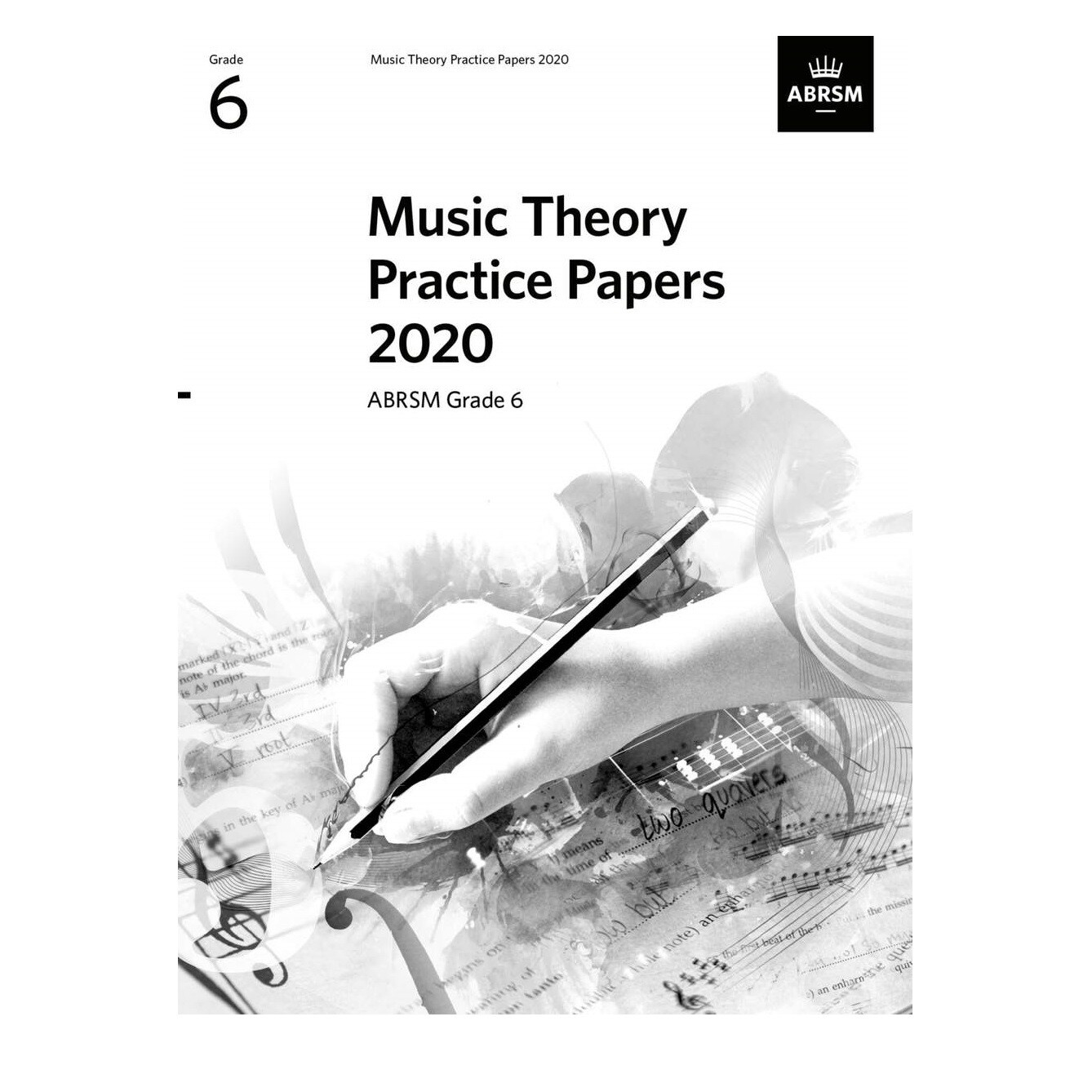 ABRSM Music Theory Practice Papers (new 2020 format) - Grade 6