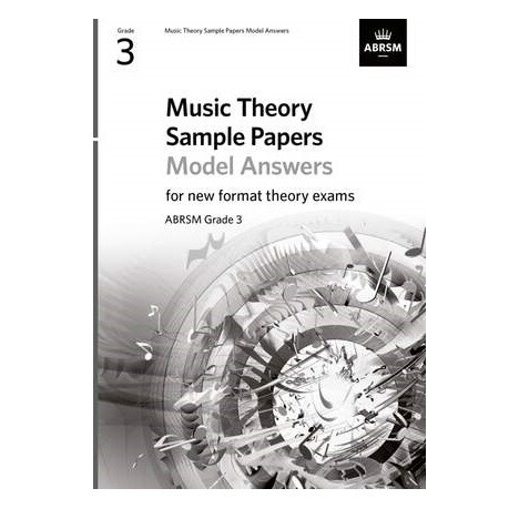 ABRSM Music Theory Sample Papers Model Answers (new 2020 format) - Grade 3