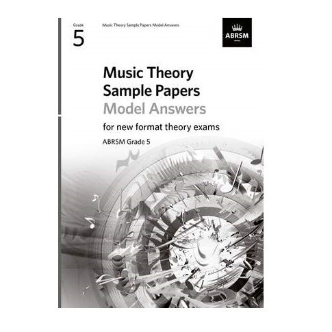 ABRSM Music Theory Sample Papers Model Answers (new 2020 format) - Grade 5