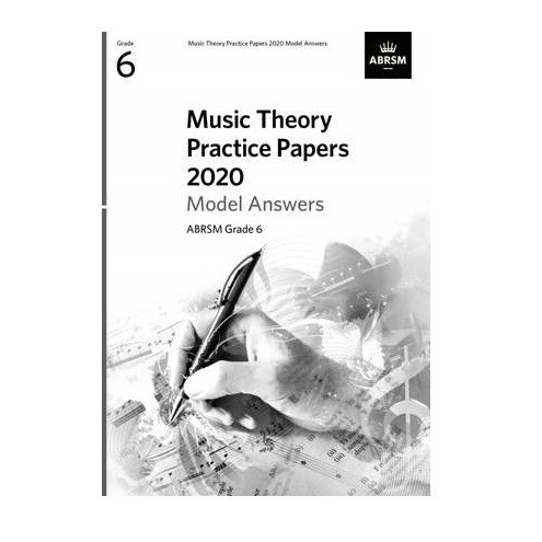 ABRSM Music Theory Model Answers (new 2020 format) - Grade 6