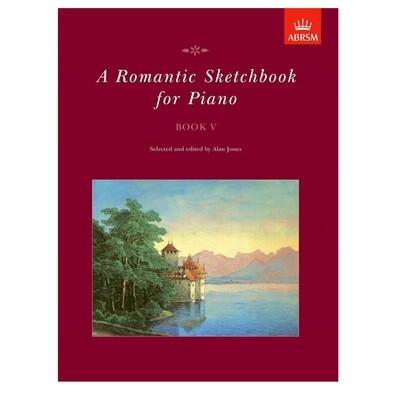 A Romantic Sketchbook for Piano, Book V