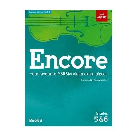 Encore: Violin Book 3 (Grades 5 & 6)