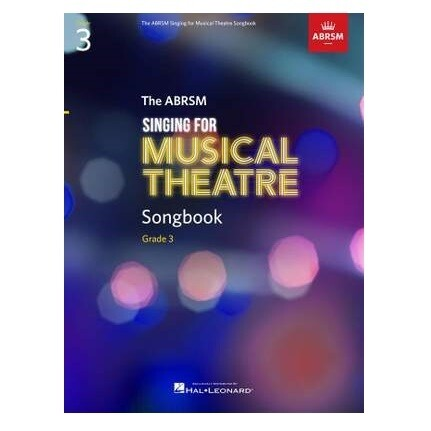 ABRSM Singing for Musical Theatre Songbook Grade 3