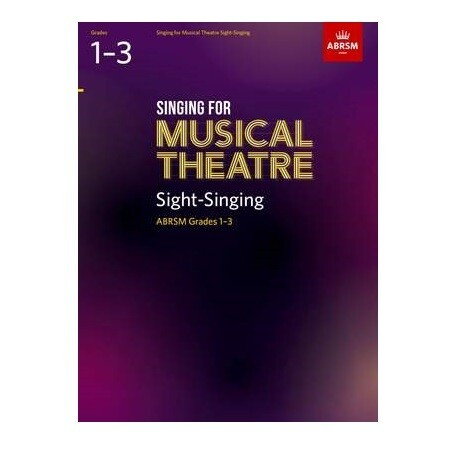 ABRSM Singing for Musical Theatre: Sight-Singing
