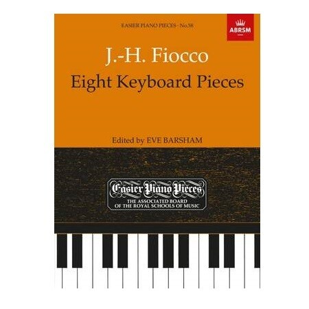 J.-H. Fiocco - 8 Keyboard Pieces (Edited by Eve Barsham)