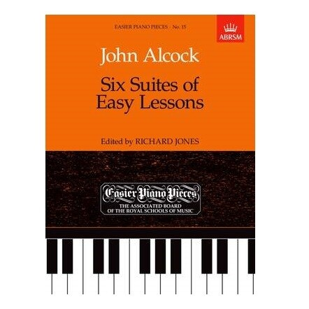 John Alcock Six Suites of Easy Lessons