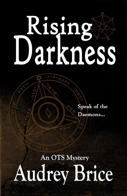 Rising Darkness (OTS #3) paperback