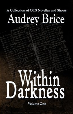 Within Darkness (OTS novellas and short stories)  (paperback)