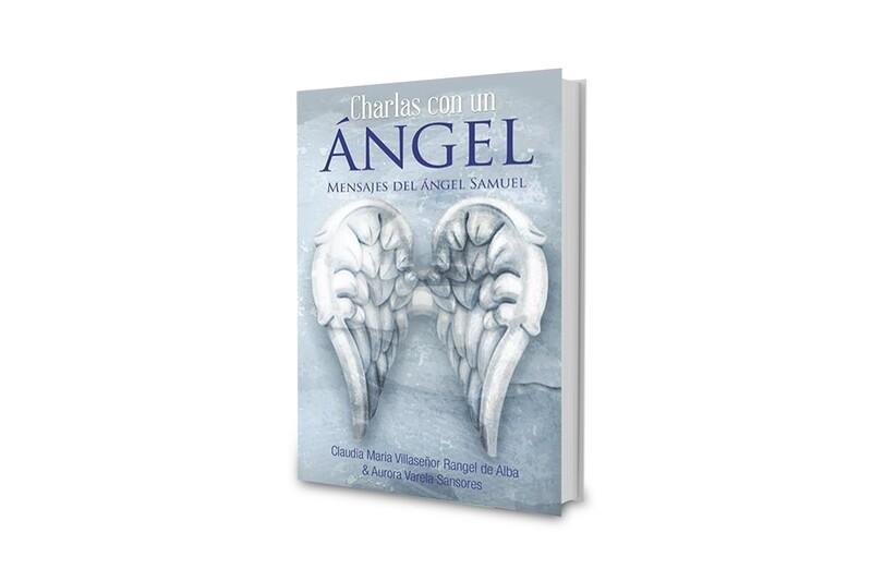 Charlas Con Un Ángel: Mensajes del Ángel Samuel