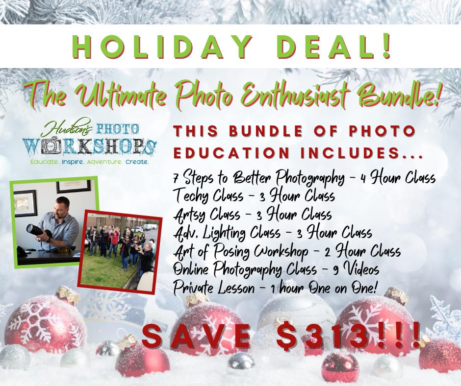 The Ultimate Photo Enthusiast Bundle - SAVE $313!