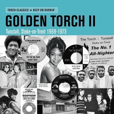 GOLDEN TORCH II  Keep On Burnin'
