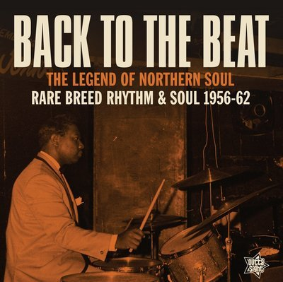 BACK TO THE BEAT Rare Breed Rhythm & Soul 1956-62
