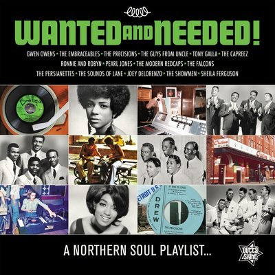 WANTED AND NEEDED A Northern Soul Playlist...