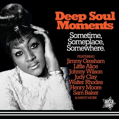DEEP SOUL MOMENTS Sometime, Someplace, Somewhere