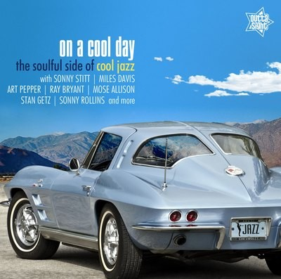 ON A COOL DAY The Soulful Side Of Cool Jazz