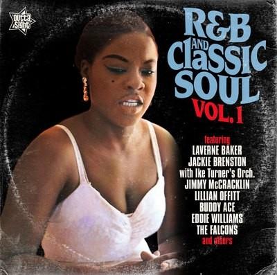 R&B AND CLASSIC SOUL Volume 1