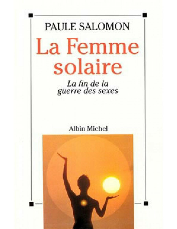 Livre La femme Solaire de Paule Salomon