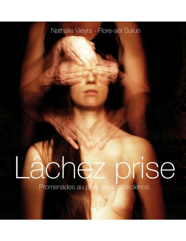 Livre Lachez Prise de Nathalie Vieyra