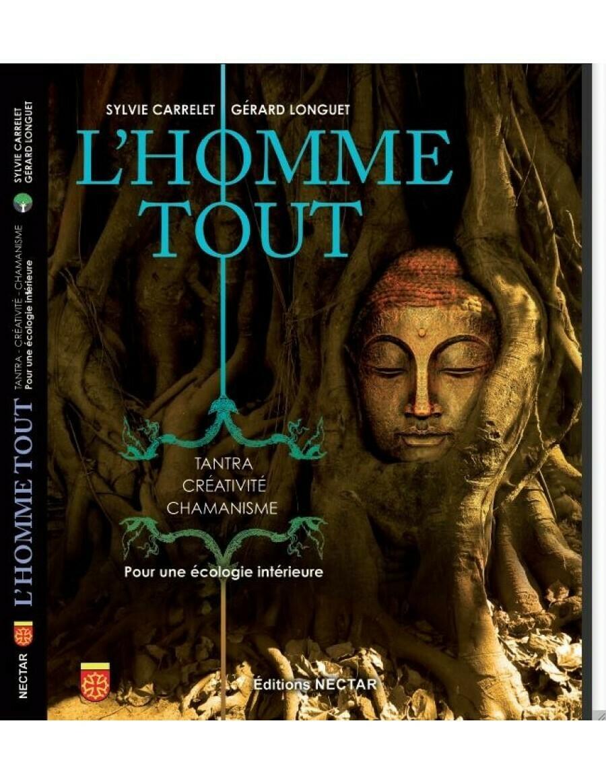 Livre L'Homme Tout, Tantra, Creativite, Chamanisme