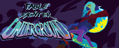 Expansion 1: Table Fighter: Underground
