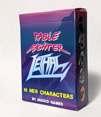 Expansion 2: Table Fighter LETHAL