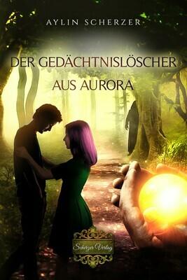 Der Gedächtnislöscher aus Aurora