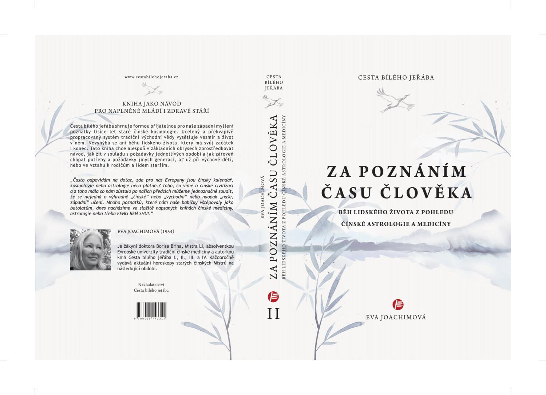 Cesta bílého jeřába: II. kniha - Za poznáním času člověka, druhé vydání (2020)
