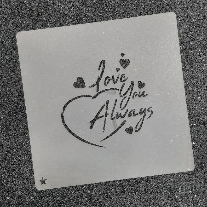 "Трафарет для пряников ""Always Love You №1"" (8 х 8 см)"