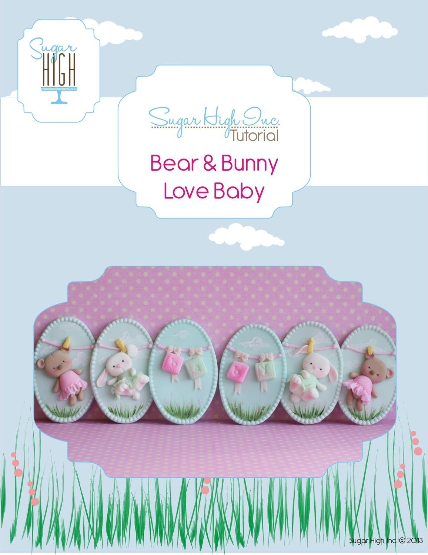 Bear & Bunny Love Baby Tutorial