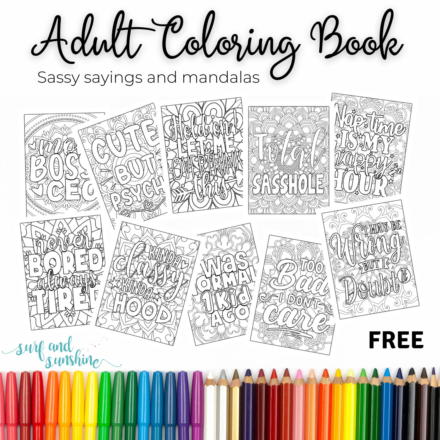 Sassy Quotes on Mandalas Adult Coloring Book