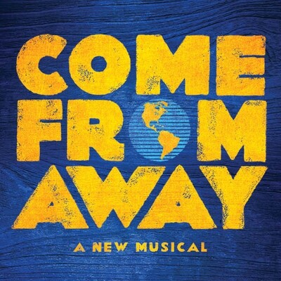 RESCHEDULED DATE TBD Come From Away