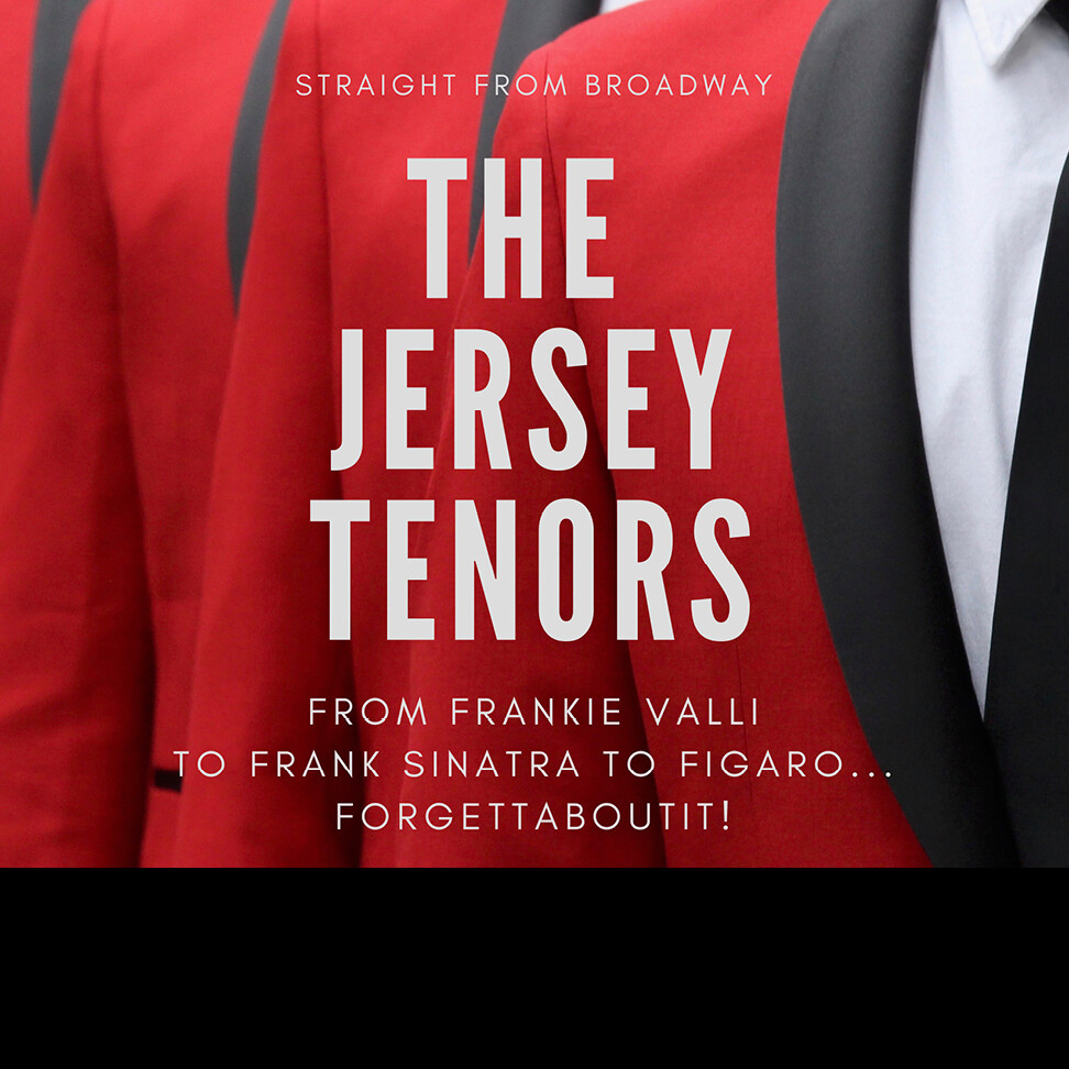 Thursday, October 21, 2021 Hunterdon Hills Playhouse The Jersey Tenors