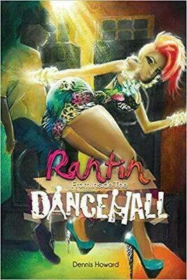 Rantin Inside The Dancehall